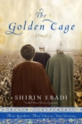 Image for The golden cage  : three brothers, three choices, one destiny