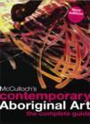 Image for McCulloch's contemporary Aboriginal art  : the complete guide
