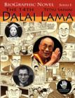 Image for The 14th Dalai Lama : A Graphic Adaptation of the True Story About His Country, His People, His Struggle and His Non-violence