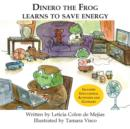 Image for Dinero the Frog Learns to Save Energy