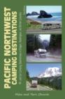 Image for Pacific Northwest camping destinations  : RV & car camping destinations in Oregon, Washington, & British Columbia
