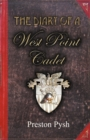 Image for The Diary of a West Point Cadet : Captivating and Hilarious Stories for Developing the Leader Within You