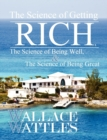 Image for The Science of Getting Rich, The Science of Being Well, and The Science of Becoming Great