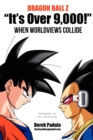 """Image for Dragon Ball Z """"It's Over 9,000!"""" When Worldviews Collide"""