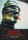 Image for The art of destruction  : the films of the Vienna Action Group