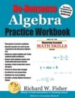 Image for No-Nonsense Algebra Practice Workbook