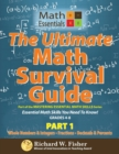 Image for The Ultimate Math Survival Guide Part 1 : Whole Numbers & Integers, Fractions, and Decimals & Percents