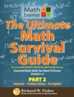 Image for The Ultimate Math Survival Guide Part 2 : Geometry, Problem Solving, and Pre-Algebra