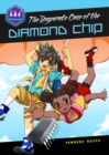 Image for The Desperate Case of the Diamond Chip