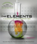 Image for The Elements : An Illustrated History of the Periodic Table (Ponderables)