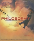 Image for Philosophy : An Illustrated History of Thought (Ponderables 100 Ideas That Changed History Who Did What When)