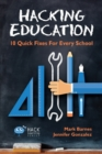 Image for Hacking Education : 10 Quick Fixes for Every School