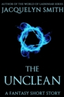 Image for Unclean: A Fantasy Short Story