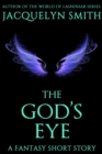 Image for God's Eye: A Fantasy Short Story