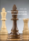 Image for From Chess Novice to Advanced Player in 7 Days