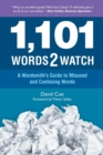 Image for 1,101 Words2watch : A Wordsmith's Guide to Misused and Confusing Words