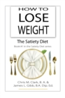 Image for How to Lose Weight - The Satiety Diet