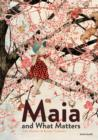 Image for Maia and what matters