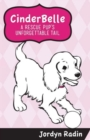 Image for Cinderbelle, a Rescue Pup's Unforgettable Tail