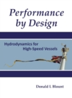 Image for Performance by Design : Hydrodynamics for High-Speed Vessels