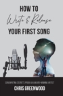 Image for How To Write & Release Your First Song