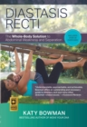 Image for Diastasis Recti : The Whole-body Solution to Abdominal Weakness and Separation