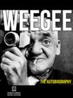 Image for Weegee: The Autobiography (Annotated).