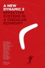 Image for A new dynamic 2  : effective systems in a circular economy