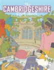 Image for The Cambridgeshire Cook Book: A Celebration of the Amazing Food & Drink on Our Doorstep