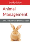 Image for Level 3 Technical in Animal Management: Exam 031/531 Study Guide