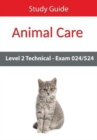 Image for Level 2 Technical in Animal Care Exam 024/524 Study Guide