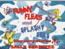 Image for Funny fleas and splashy seas  : sing-along-stories