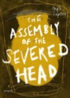 Image for The Assembly of the Severed Head : A Novel of the Mabinogi