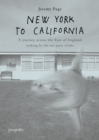 Image for New York To California : A journey across the East of England searching for the not quite visible