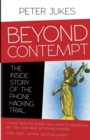 Image for Beyond contempt  : the inside story of the phone hacking trial