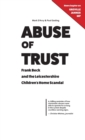 Image for Abuse of trust  : Frank Beck and the Leicestershire children's home scandal