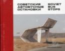 Image for Soviet bus stops