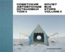 Image for Soviet bus stopsVolume II