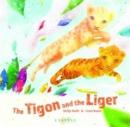 Image for The tigon and the liger