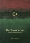 Image for The Toss of a Coin : Voices from a Modern Crisis
