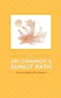 Image for On Sri Chinmoy's Sunlit Path
