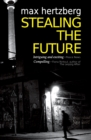 Image for Stealing the future