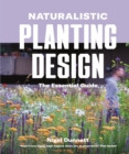 Image for Naturalistic planting design  : the essential guide
