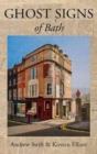 Image for Ghost Signs of Bath