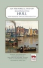 Image for An Historical Map of Kingston Upon Hull