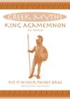 Image for King Agamemnon : Greek Myths