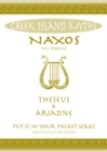 Image for Naxos Theseus & Ariadne Greek Islands : All You Need to Know About the Islands Myths, Legends, and its Gods