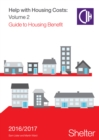 Image for Help with housing costsVolume 2,: Guide to housing benefit 2016-17