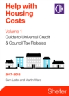 Image for Help with housing costsVolume 1,: Universal credit and council tax rebates 2017-18
