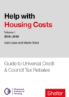Image for Help with housing costsVolume 1,: Universal credit and council tax rebates 2018-19